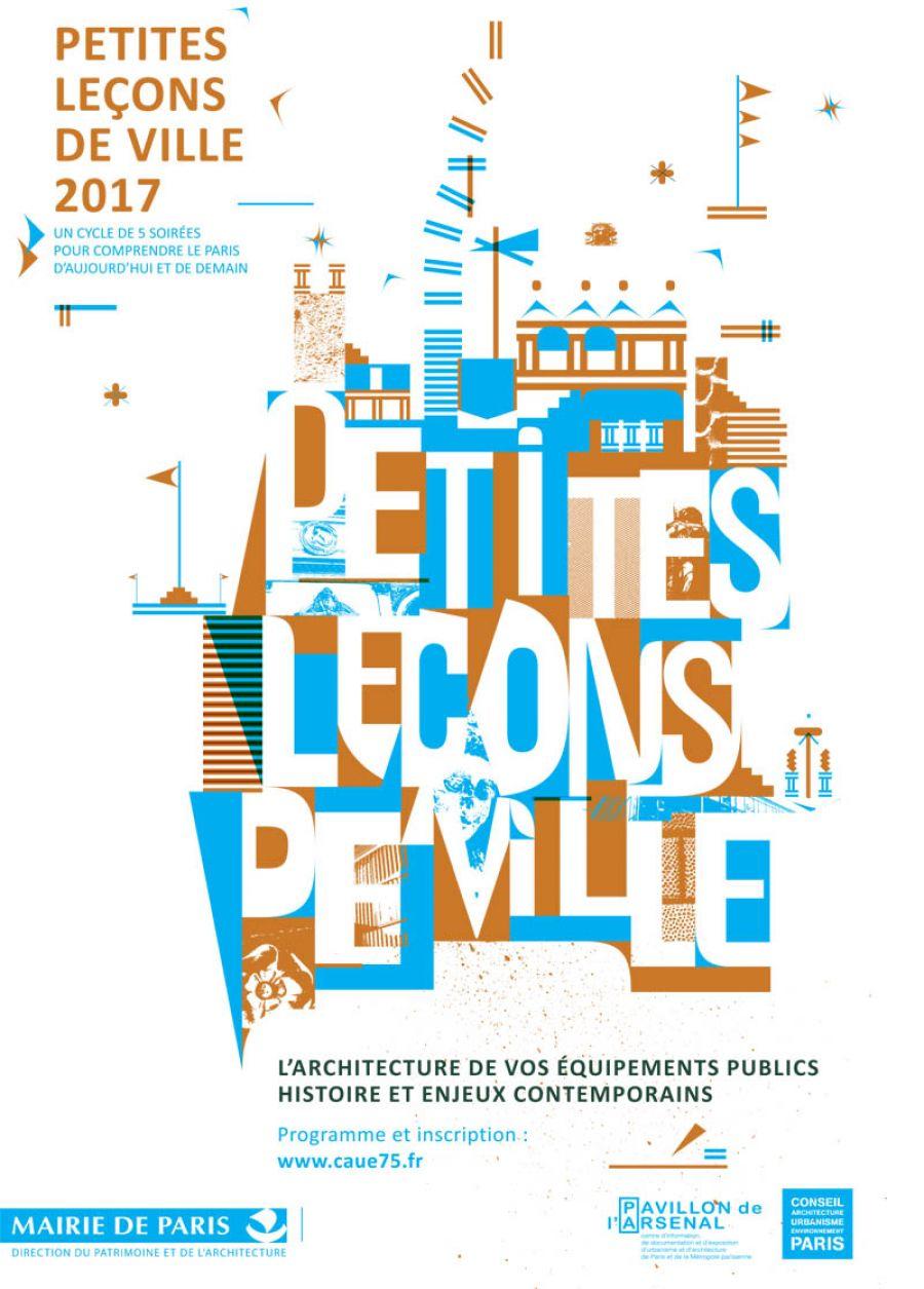 Petites Leçons de ville 2017 - CAUE de Paris