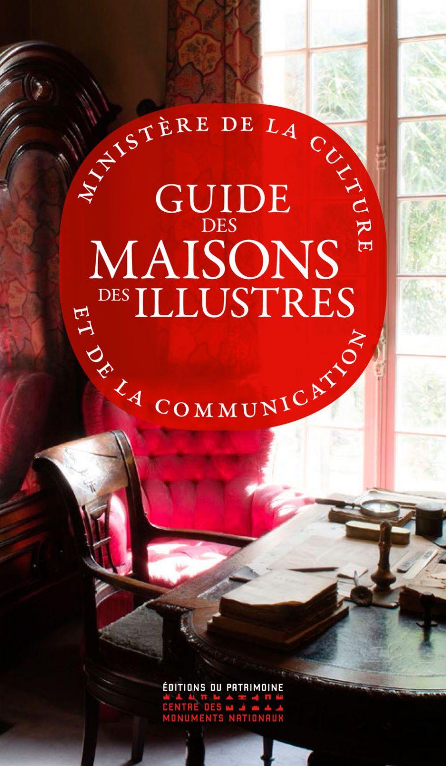Guide des maisons illustres - Ed. du Patrimoine