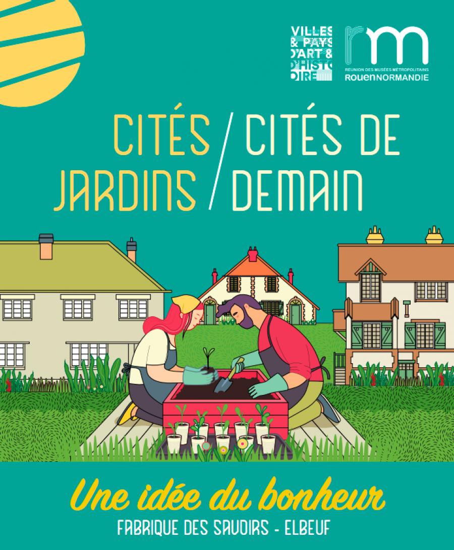 Cités jardins / Cités de demain - Exposition à la Fabrique des savoirs, à Elbeuf
