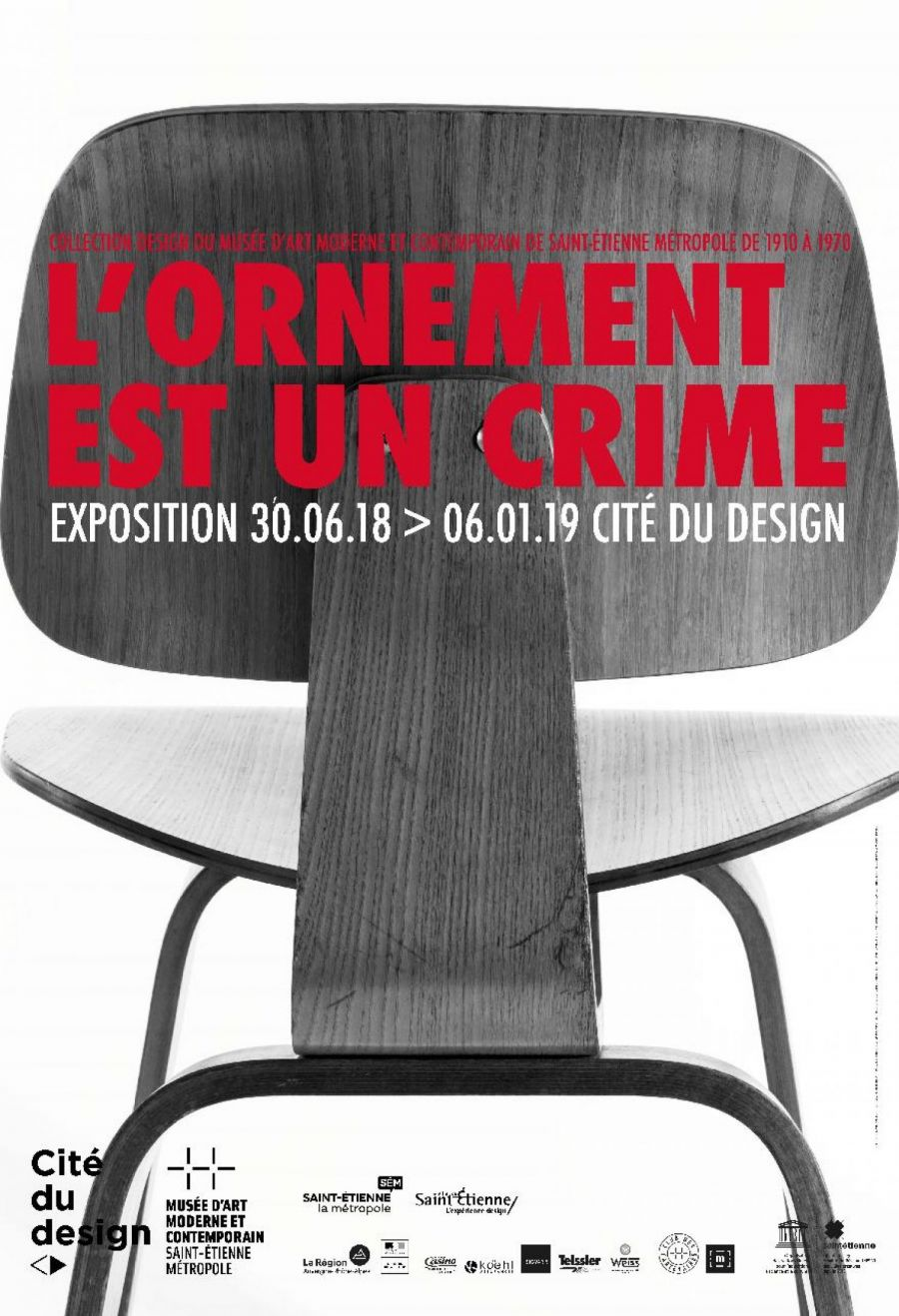 """Affiche de l'exposition """"L' ornement est un crime"""" à la Cité du Design de Saint-Etienne"""