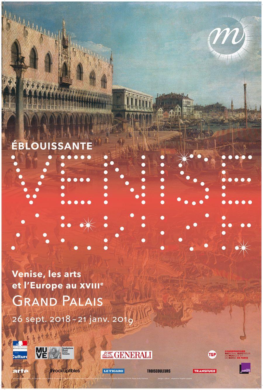 """Affiche de l'exposition """"Éblouissante Venise. Venise, les arts et l'Europe au XVIIIe siècle"""" au Grand Palais jusqu'au 21 janvier"""