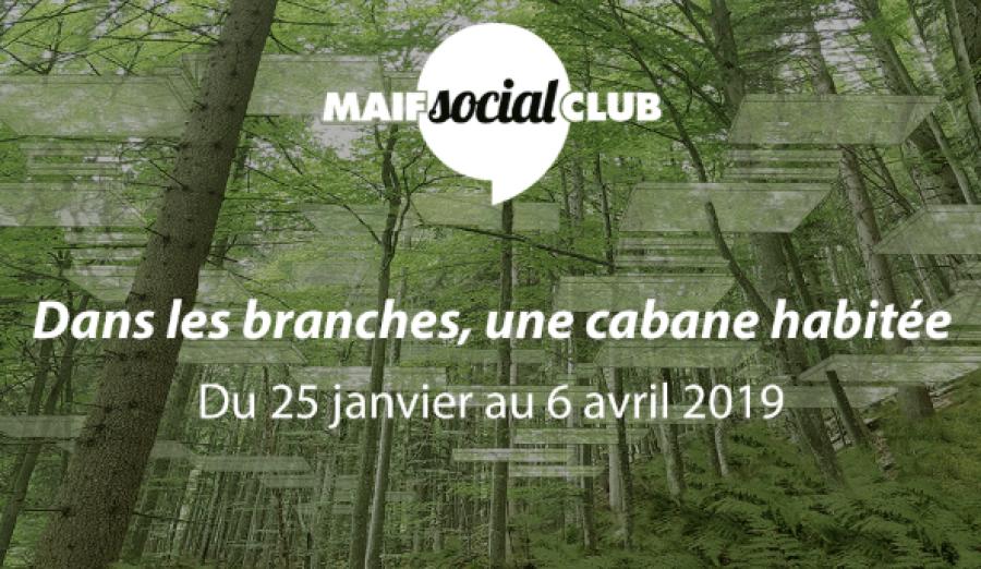 """L'exposition """"Dans les branches, une cabane habitée"""" présentée au MAIF Social Club - Image : MAIF Social Club"""