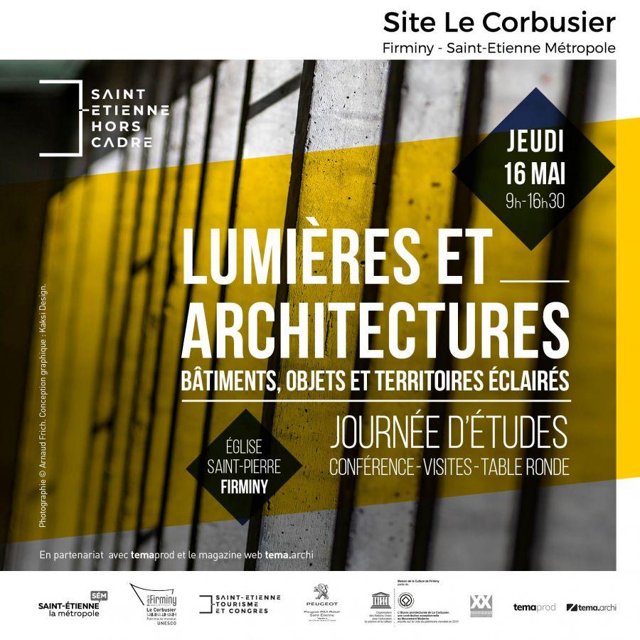 Une journée d'études consacrée aux liens entre lumière et architecture - Photo : Arnaud Frich. Conception graphique : Kaksi Design