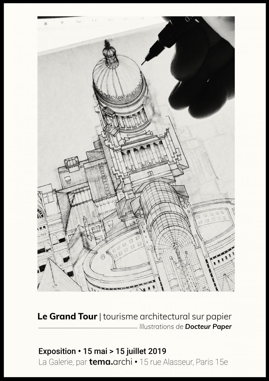 À partir du 15 mai, La Galerie par tema.archi vous invite à faire votre Grand Tour - Crédit photo : Docteur Paper, via tema.archi