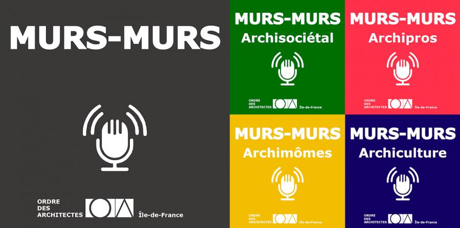 Murs-murs, le nouveau podcast de l'ordre des architectes d'Île-de-France