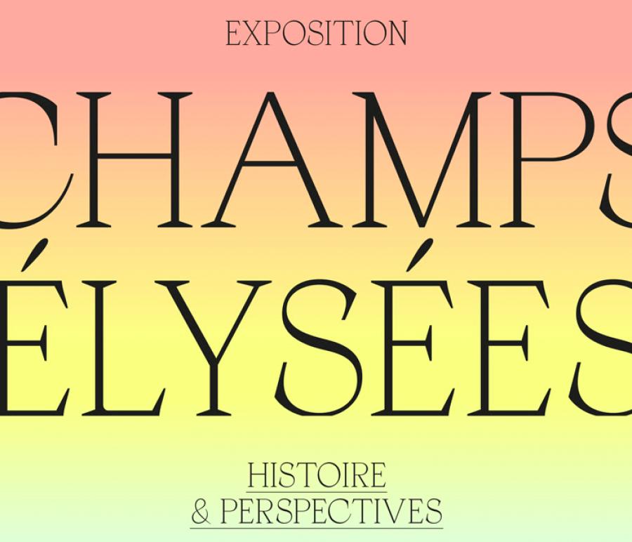 Exposition « Champs-Élysées : histoire et perspectives » © Pavillon de l'Arsenal