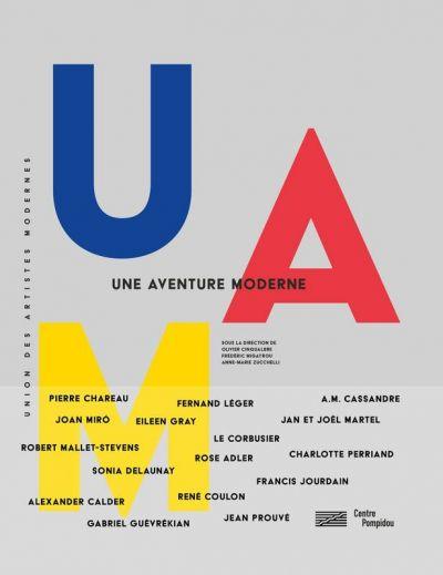 """UAM une aventure moderne"" au Centre Pompidou du 30 mai au 27 août"