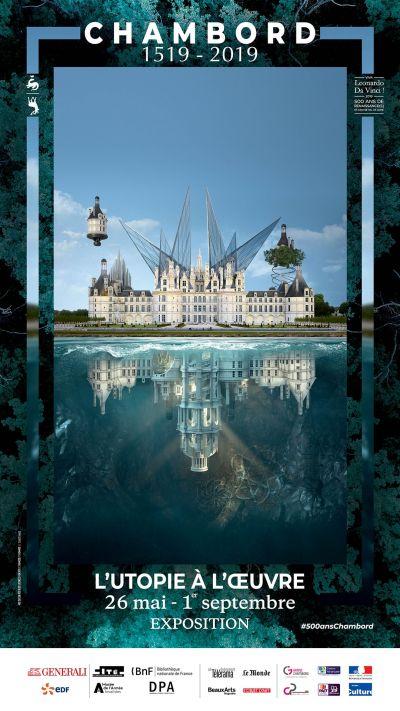 Exposition Utopie à l'oeuvre présentée du 26 mai au 1er septembre 2019 au Château de Chambord