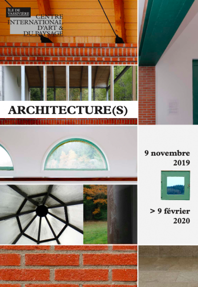 Architecture(s) du 9 nov. au 9 fév. 2020 © Centre international d'art et de paysage de l'île de Vassivière