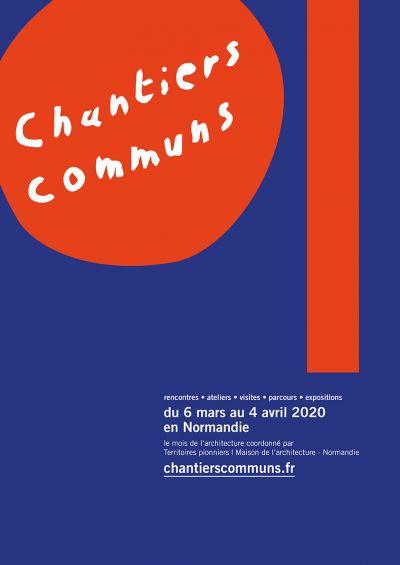 Chantiers communs, édition 2020 du 6 mars au 4 avril © Territoires Pionniers